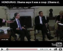 click image for video: HONDURAS Obama says it was a coup