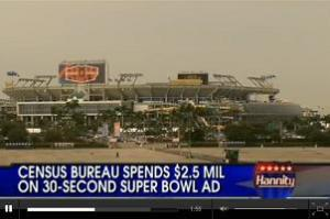Government Waste, Propaganda - Super Bowl Census Scandal - Census will waste our taxpayers money $2.5 million for 30 seconds ad