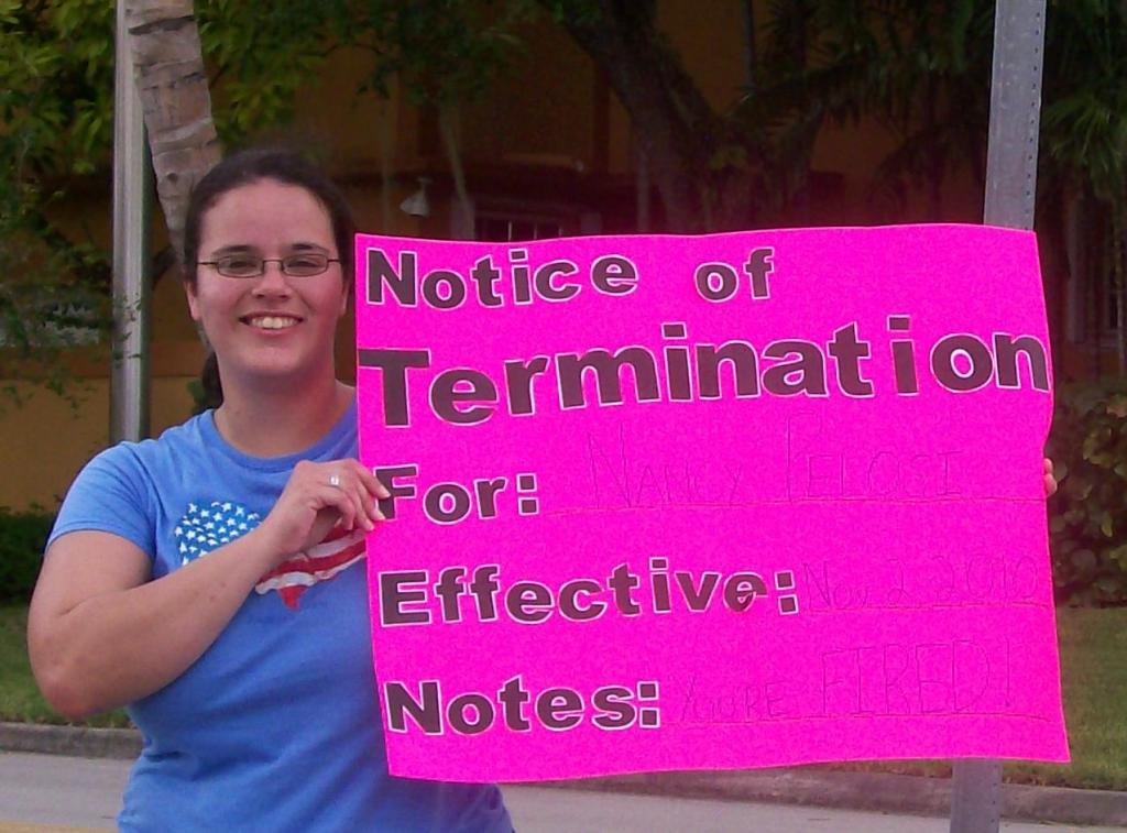 PINK SLIP FOR: Nancy Pelosi.  EFFECTIVE: Nov. 2, 2010.  NOTES: You're FIRED!
